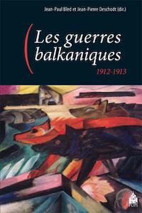 """""""Les guerres balkaniques 1912-1913"""", publié par PU Paris-Sorbonne"""