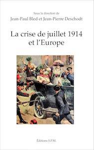 """""""La crise de juillet 1914 et l'Europe"""", publié aux éditions SPM"""