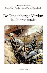 """""""De Tannenberg à Verdun la guerre totale"""", publié aux éditions SPM"""