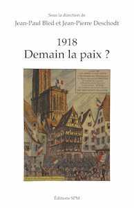 """""""1918 Demain la paix ?"""", publié aux éditions SPM"""
