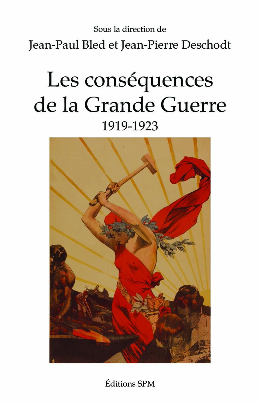 """""""Les conséquences de la Grande Guerre 1919-1923"""", publié aux éditions SPM"""