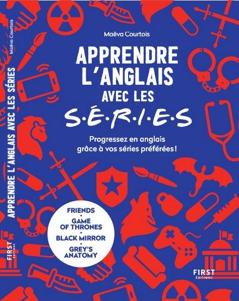 Apprendre l'anglais avec les séries - Maëva Courtois